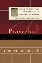 Proverbs (Baker Commentary on the Old Testament Wisdom and Psalms) (English Edition)