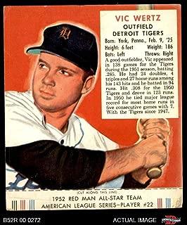 1952 Red Man # 22 AL Vic Wertz Detroit Tigers (Baseball Card) (With Tab) Dean's Cards 2 - GOOD Tigers