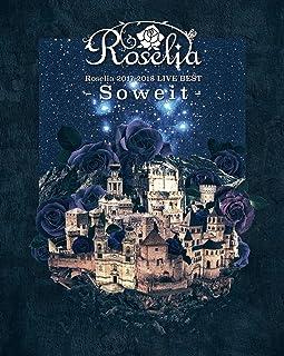 【初回仕様特典あり】Roselia 2017-2018 LIVE BEST -Soweit- [Blu-ray] (全32Pフォトブックレット封入) (Roselia ライブロ...
