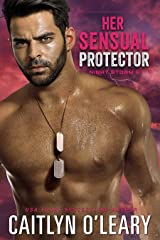 Her Sensual Protector: A Navy SEAL Romance (Night Storm Book 5) Kindle Edition