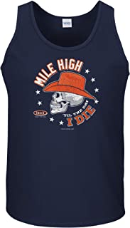 Smack Apparel Denver Football Fans. Mile High 'Til The Day I Die. Navy T-Shirt (Sm-5X)