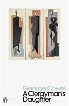 A Clergyman's Daughter: George Orwell