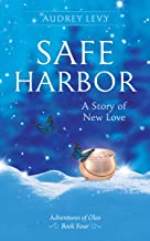 Safe Harbor: A Story of New Love (Adventures of Oleo Book 4) (English Edition)