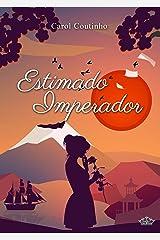 Estimado Imperador (Imperial Livro 2) eBook Kindle