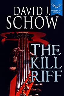The Kill Riff (Macabre Ink Resurrected Horrors Book 3)