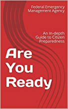 Are You Ready: An In-depth Guide to Citizen Preparedness
