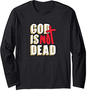 Distressed God Is Not Dead Christian Long Sleeve T-Shirt
