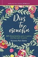 Dios te escucha: 365 devocionales para mujeres escritos por mujeres (God Hears Her) (Spanish Edition)
