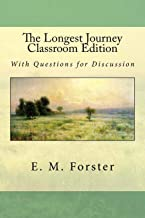 The Longest Journey: With Questions for Discussion, Classroom Edition