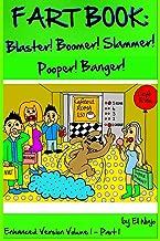 Fart Book: Blaster! Boomer! Slammer! Popper! Banger! Farting Is Funny Comic Illustration Books For Kids With Short Moral Stories For Children (Volume 1 Part 1)