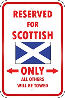 Aluminum Metal Sign Funny Scotland Country Parking Only Scottish Style A Informative Novelty Wall Art Vertical 12INx18IN