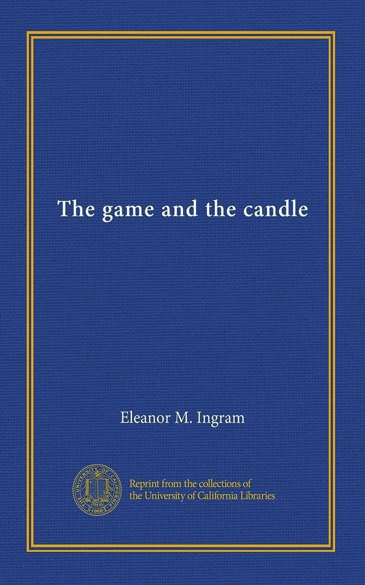 アンテナパイかすれたThe game and the candle