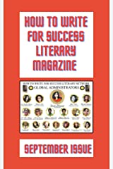 How to Write For Success Literary Magazine: Second Issue Kindle Edition