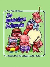 So manches Schwein (German Edition)