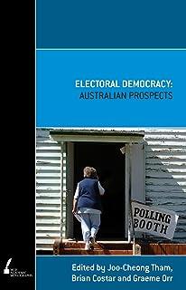 Electoral Democracy: Australian Prospects