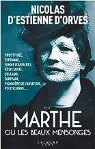 Marthe ou les beaux mensonges (Littérature Française) (French Edition)