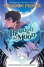 Through the Moon (The Dragon Prince Graphic Novel #1) (Library Edition)
