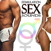 Stimulation Sex Sounds [Explicit]