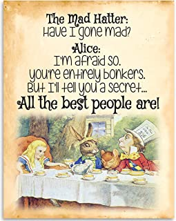 The Mad Hatter - Have I Gone Mad? - Alice In Wonderland - 11x14 Unframed Art Print - Great Gift for Disney Lovers, Also Makes a Great Gift Under $15