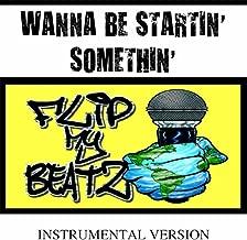 Best wanna be startin somethin remix Reviews