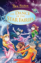 Thea Stilton: Special Edition #8: The Dance of the Star Fairies (Geronimo Stilton: Thea Stilton)