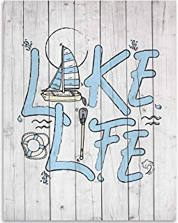 Lake Life - 11x14 Unframed Art Print - Great Lake House/Cabin/Bar/Resort Decor, Also Makes a Great Gift Under $15 (Printed on Paper, Not Wood)
