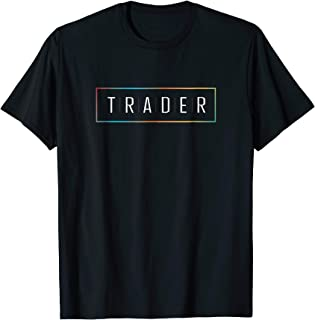 Trader Stock Forex Market Currency Gift tshirt
