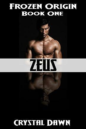 Zeus: A Sci Fi Romance Military Thriller (Frozen Origin Book 1)