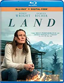 LAND starring Robin Wright arrives on Digital April 27 and on Blu-ray, DVD May 11 from Universal
