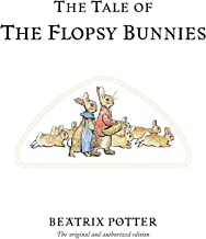 The Tale of the Flopsy Bunnies (Peter Rabbit)