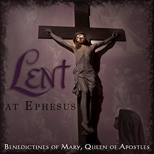 Lent At Ephesus