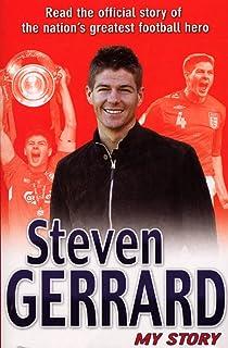 Steven Gerrard: My Story (English Edition)