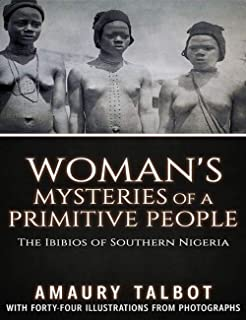 Woman's Mysteries of a Primitive People (English Edition)