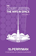The Court Jester: The Wife in Space Volume 7