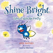 Shine Bright: Tales of Sadie the Firefly
