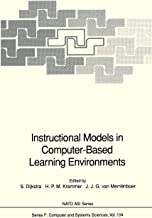 Instructional Models in Computer-Based Learning Environments (Nato ASI Subseries F:)