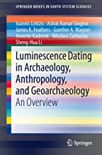 Best luminescence dating archaeology Reviews