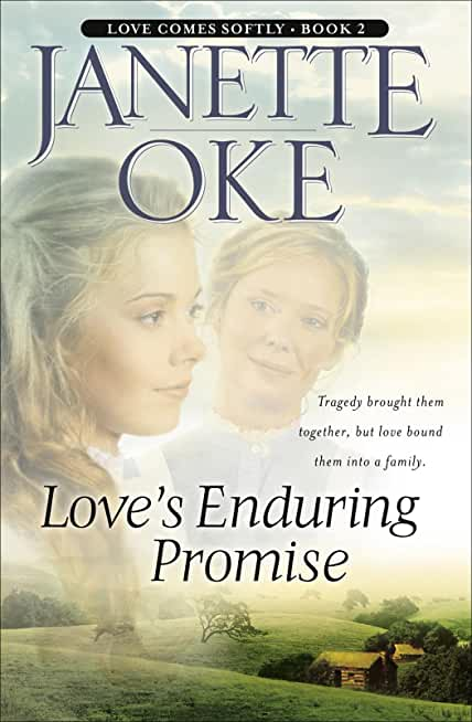 Love's Enduring Promise (Love Comes Softly Book #2) (English Edition)