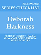 Deborah Harkness - SERIES CHECKLIST - Reading Order of ALL SOULS TRILOGY, TIME'S CONVERT (English Edition)