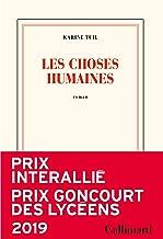 Les choses humaines - Prix Interalli? 2019 & Prix Goncourt des Lyc?ens 2019