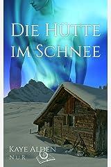 Die Hütte im Schnee (NuR 1) Kindle Ausgabe