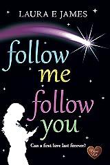 Follow Me Follow You (Chesil Beach Book 2) Kindle Edition