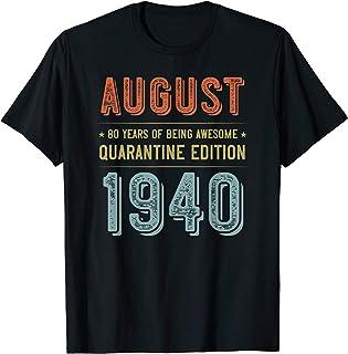 August 1940 Quarantine Edition Vintage 80th Birthday 80 Bday T-Shirt