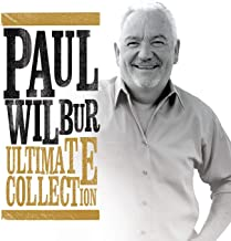 Ultimate Collection Paul Wilbur