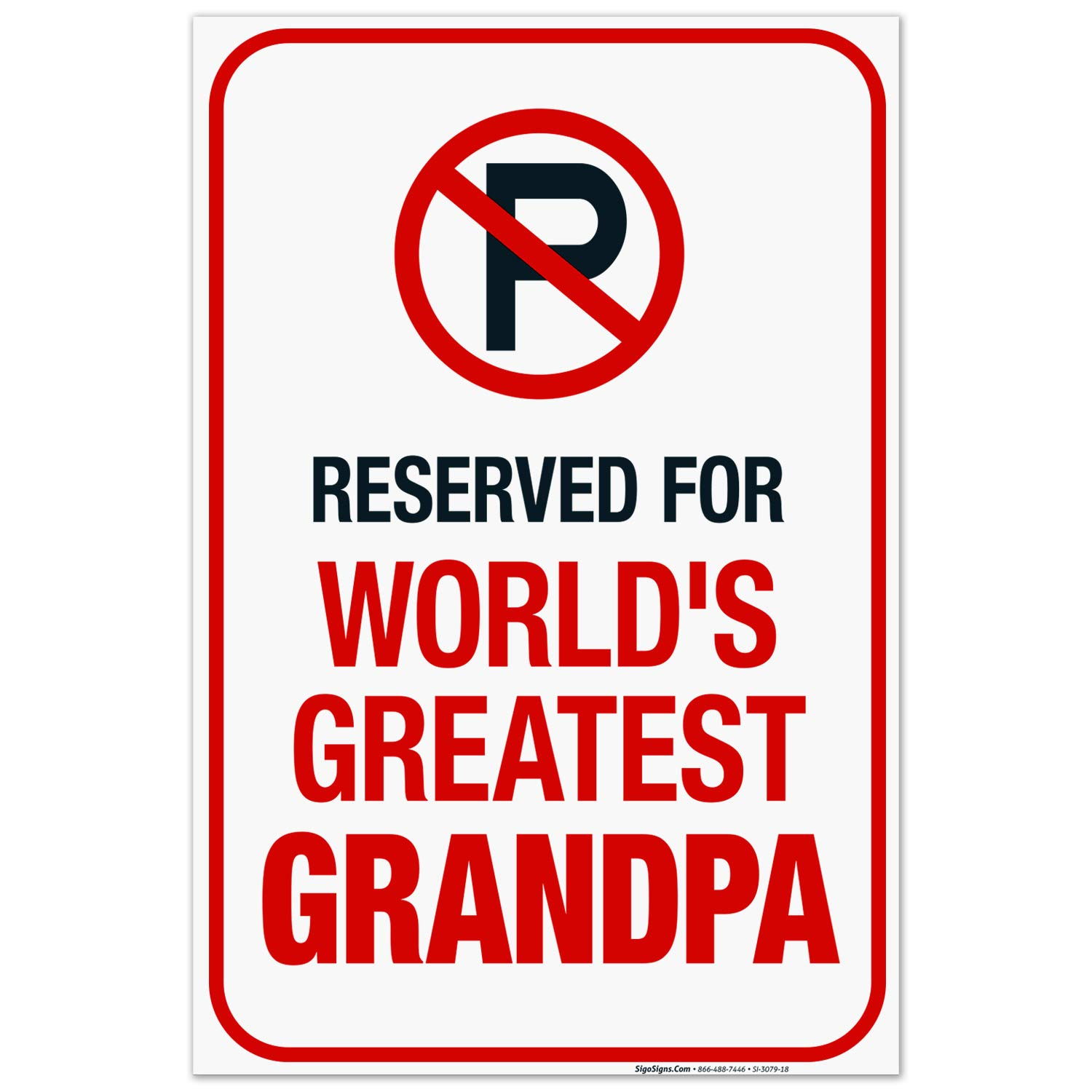 Funny Max Safety and trust 63% OFF No Parking Sign Greatest for Reserved Grandpa