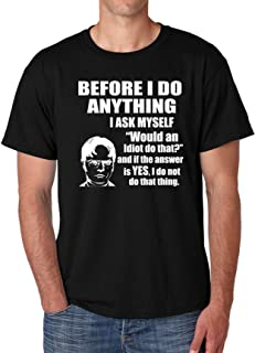 Men's T Shirt Dwight Quote Tee Before I Do Anything Office Tshirt (L, Black)