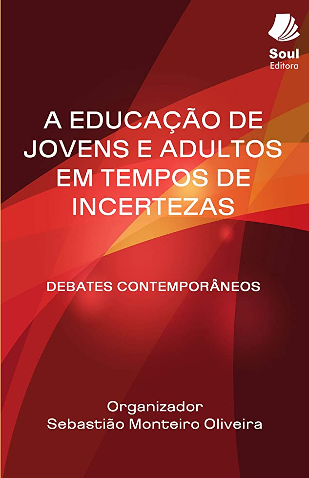 別れるクーポン論理的にA educa??o de jovens e adultos em tempos de incertezas: debates contemporaneos (Portuguese Edition)