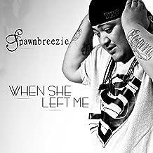 When She Left Me