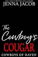The Cowboy's Cougar: (A Steamy Age-Gap, Small Town Romance) (Cowboys of Haven Book 3) Kindle Edition