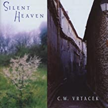 Silent Heaven: Learning to Be Silent / When Heaven Comes to Town